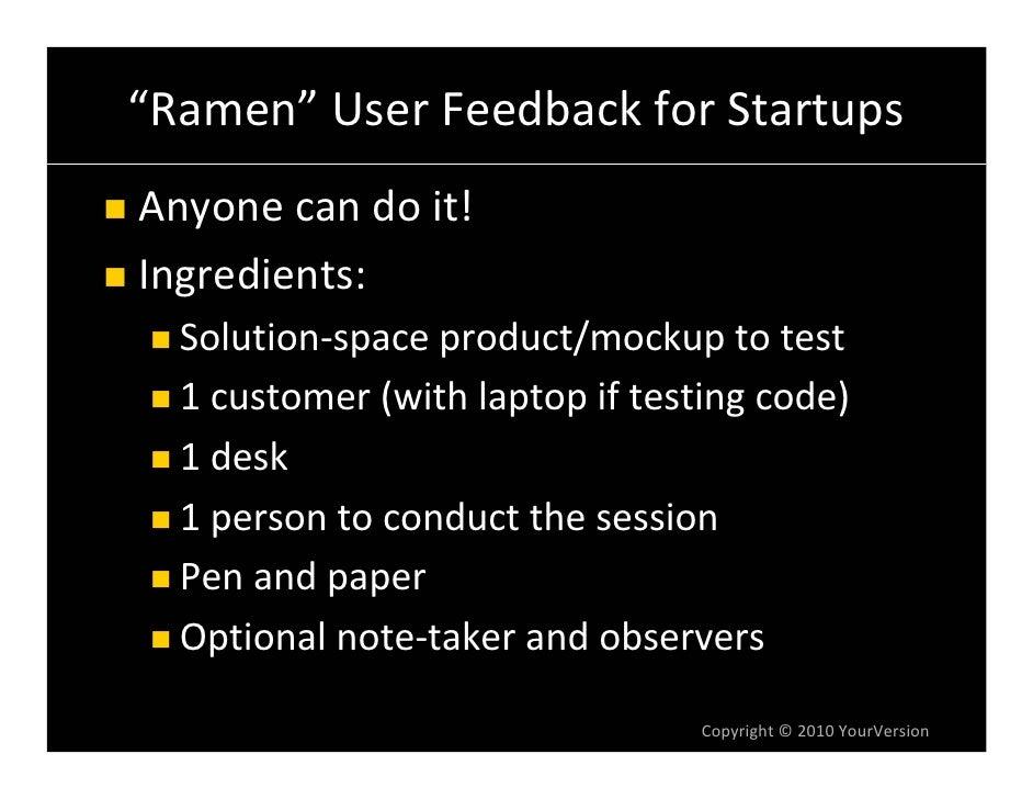 """Ramen"" UserFeedbackforStartups Anyonecandoit! Ingredients:   Solution‐spaceproduct/mockuptotest   1customer(wi..."