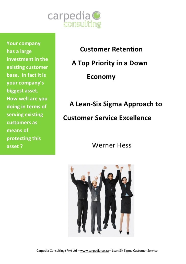 Your companyhas a large                                Customer Retentioninvestment in theexisting customer               ...
