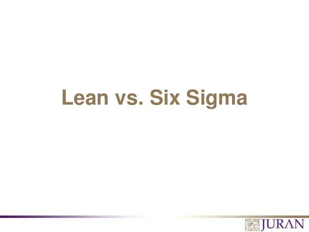 Lean vs. Six Sigma
