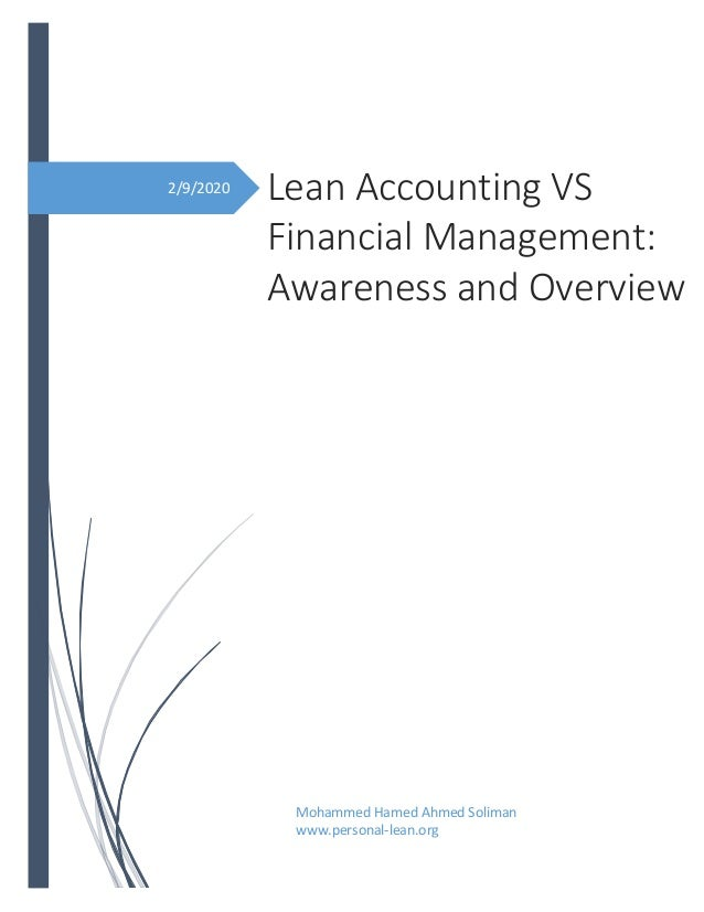 2/9/2020 Lean Accounting VS Financial Management: Awareness and Overview Mohammed Hamed Ahmed Soliman www.personal-lean.org