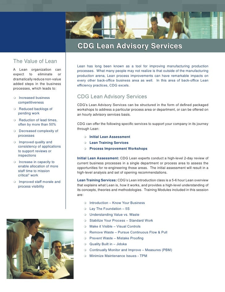 CDG Lean Advisory Services  The Value of Lean                                   Lean has long been known as a tool for imp...