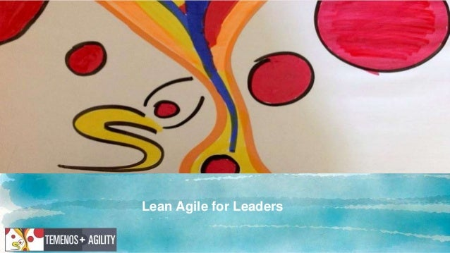 Lean Agile for Leaders