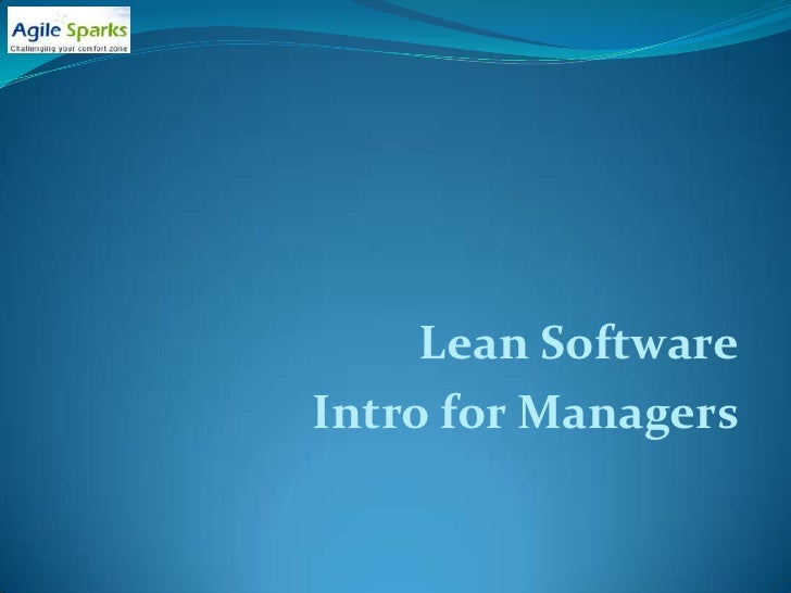 Lean Software Intro for Managers