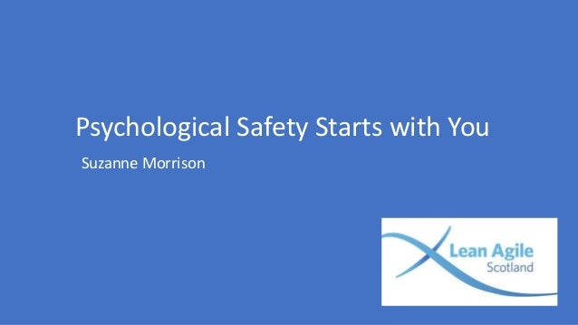 Psychological Safety Starts with You Suzanne Morrison