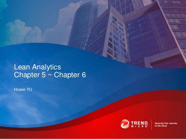 Howie YU Lean Analytics Chapter 5 ~ Chapter 6