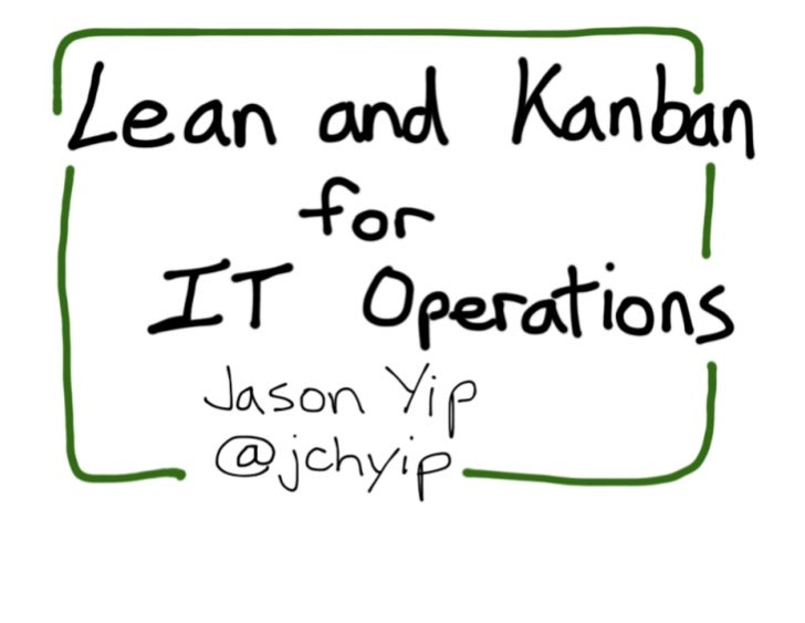 DevOps Down Under 2011: Lean and Kanban for IT Operations