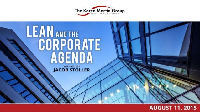 Lean and the Corporate Agenda with Guest Jacob Stoller Slide 1