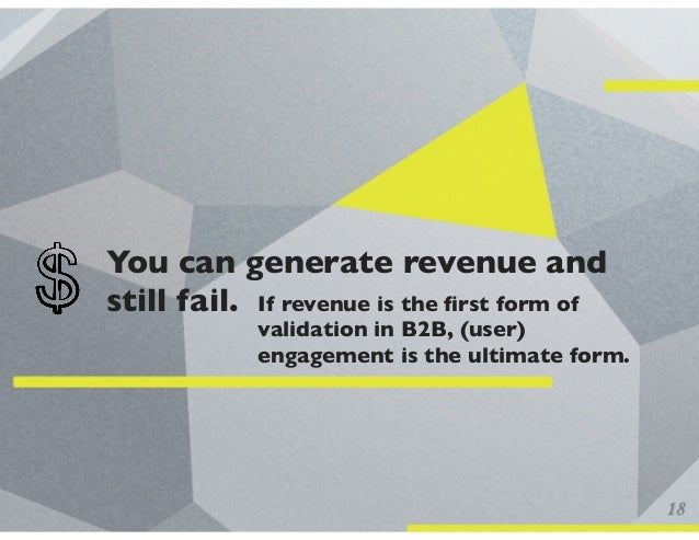 You can generate revenue and still fail. If revenue is the first form of validation in B2B, (user) engagement is the ultima...