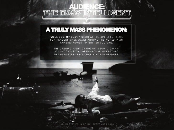 audience:a truly mass phenomenon: ' W e l l d o n , m y s u n ' : a n i g h t at t h e o p e r a f o r 2 , 2 0 0  s u n r ...