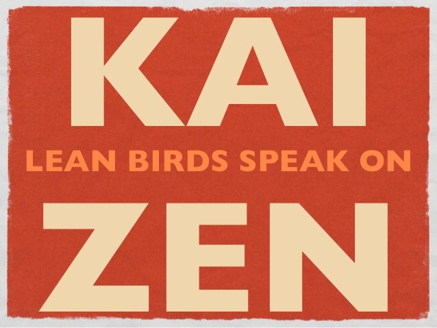 KAILEAN BIRDS SPEAK ONZEN