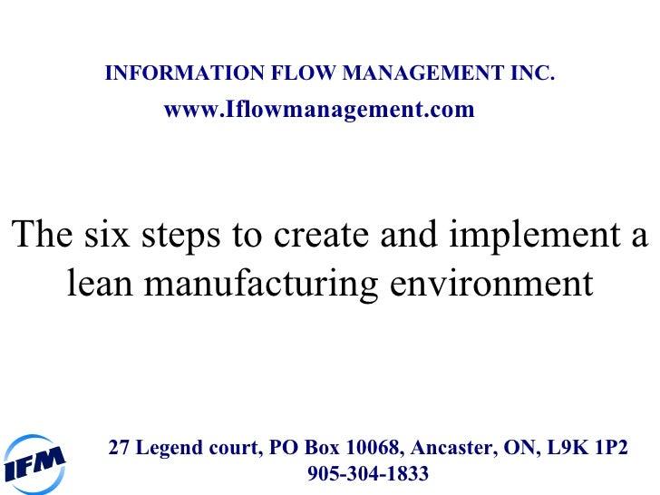 27 Legend court, PO Box 10068, Ancaster, ON, L9K 1P2 905-304-1833 www.Iflowmanagement.com INFORMATION FLOW MANAGEMENT INC....