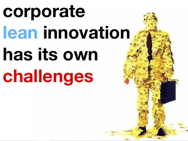 corporatelean innovationhas its ownchallenges