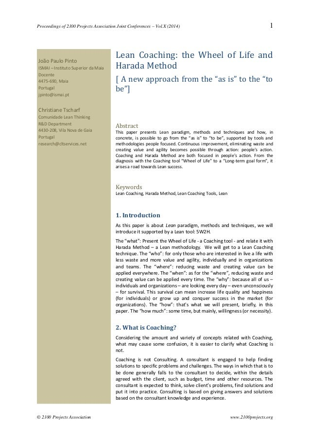 Proceedings of 2100 Projects Association Joint Conferences – Vol.X (2014) 1 Lean Coaching: the Wheel of Life and Harada Me...