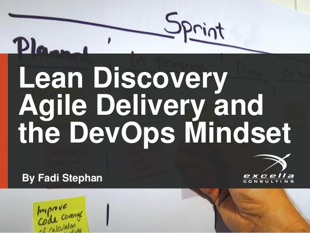 Lean Discovery Agile Delivery and the DevOps Mindset By Fadi Stephan