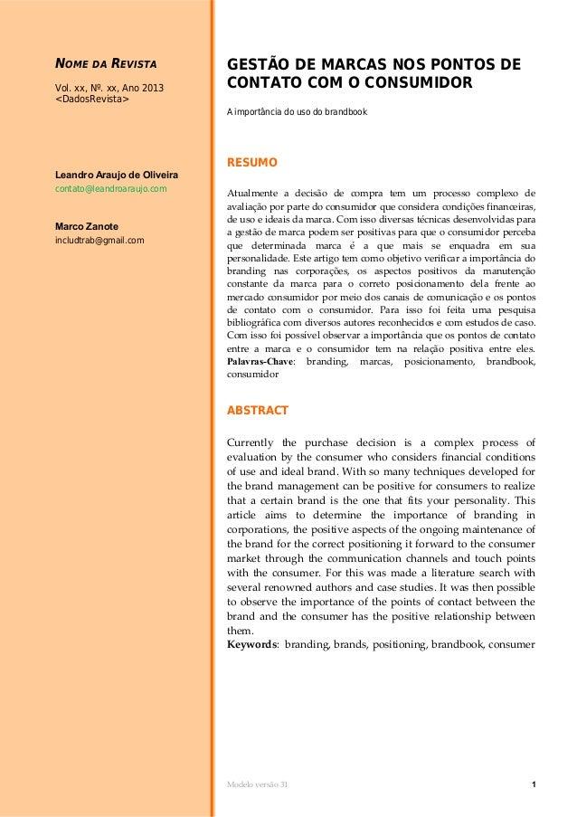 NOME  DA  REVISTA  Vol. xx, Nº. xx, Ano 2013 <DadosRevista>  GESTÃO DE MARCAS NOS PONTOS DE CONTATO COM O CONSUMIDOR A imp...