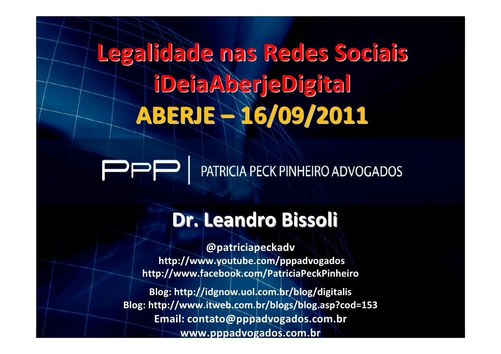 Finalidade Acadêmica                  Legalidade nas Redes Sociais                       iDeiaAberjeDigital               ...