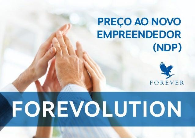IntroduçÃO 01. PREÇO AO NOVO EMPREENDEDOR (NDP) forevolution