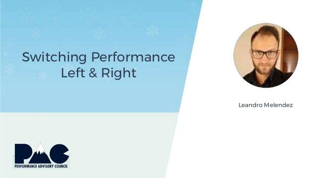Switching Performance Left & Right Leandro Melendez
