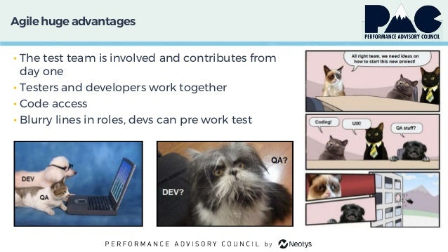 Agile huge advantages • The test team is involved and contributes from day one • Testers and developers work together • Co...