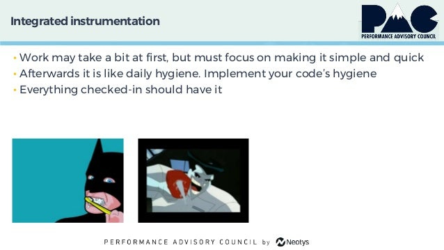 Integratedinstrumentation • Work may take a bit at first, but must focus on making it simple and quick • Afterwards it is ...