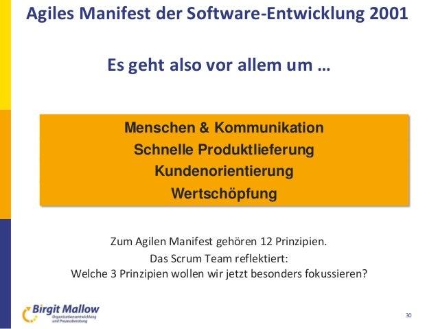 30  Individuen und Interaktionen mehr als Prozesse und Werkzeuge  Funktionierende Software mehr als umfassende Dokumenta...