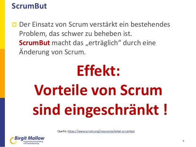 """ScrumBut  Der Einsatz von Scrum verstärkt ein bestehendes Problem, das schwer zu beheben ist. ScrumBut macht das """"erträgl..."""