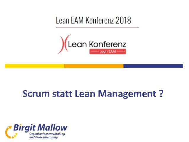 Scrum statt Lean Management ?