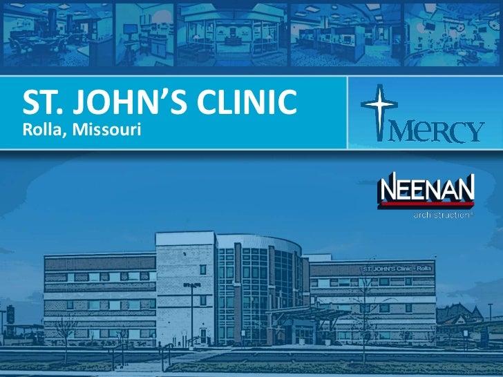 ST. JOHN'S CLINICRolla, Missouri<br />