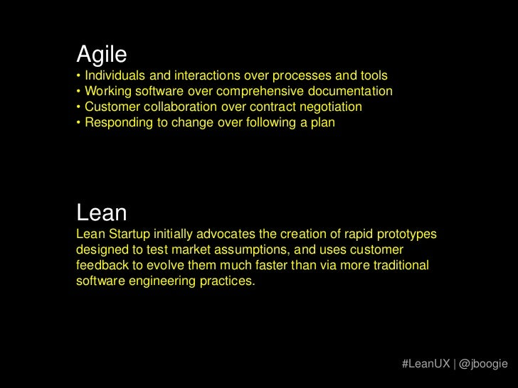 Agile<br /><ul><li> Individuals and interactions over processes and tools