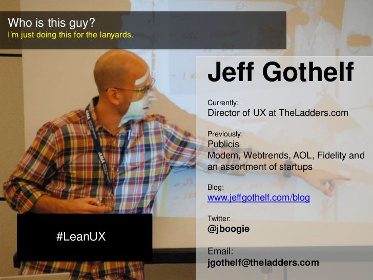 Lean UX: Getting out of the deliverables business Slide 2