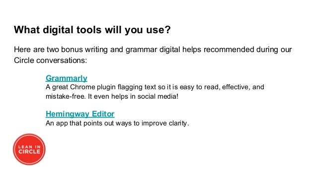 What digital tools will you use? Here are two bonus writing and grammar digital helps recommended during our Circle conver...