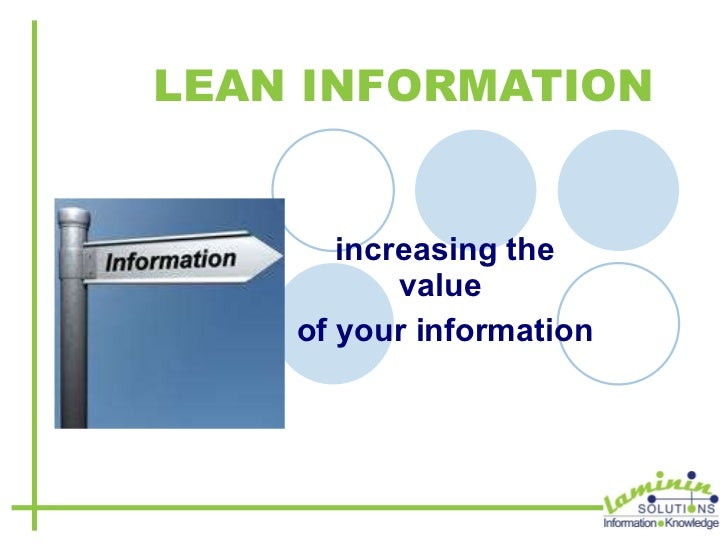LEAN INFORMATION increasing the value  of your information
