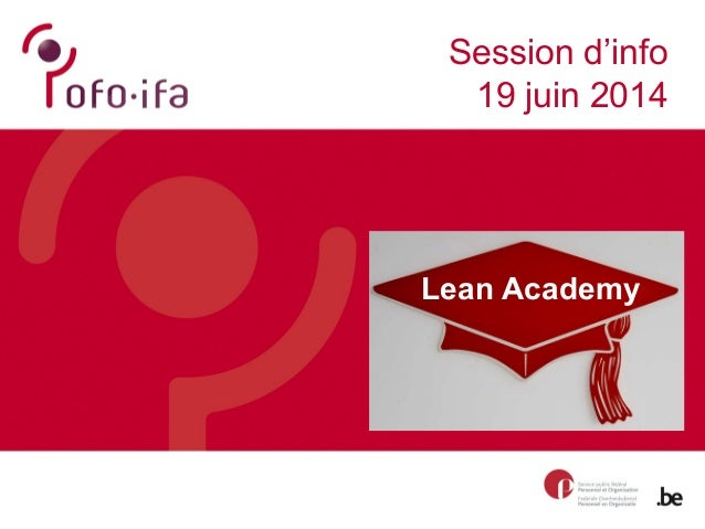 Lean Academy Session d'info 19 juin 2014