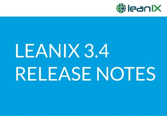 LEANIX 3.4 RELEASE NOTES