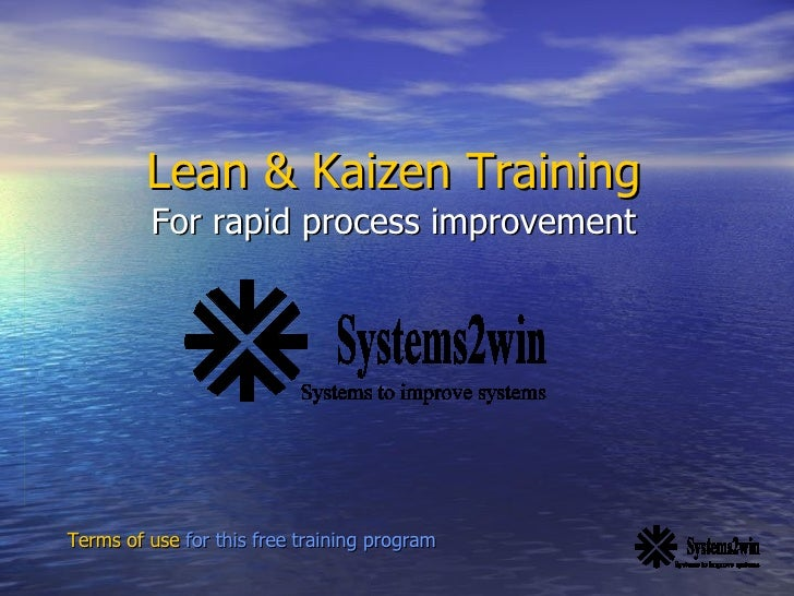 Lean & Kaizen Training For rapid process improvement Terms of use  for this free training program
