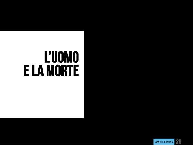 LEANKILLTHINKING 23 L'UOMO E LA MORTE