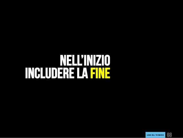 LEANKILLTHINKING 68 NELL'INIZIO INCLUDERE LA FINE