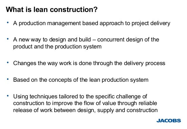 what is lean construction Lean construction institute (lci) seeks to improve the construction and design industries through lean approaches to project design and delivery.