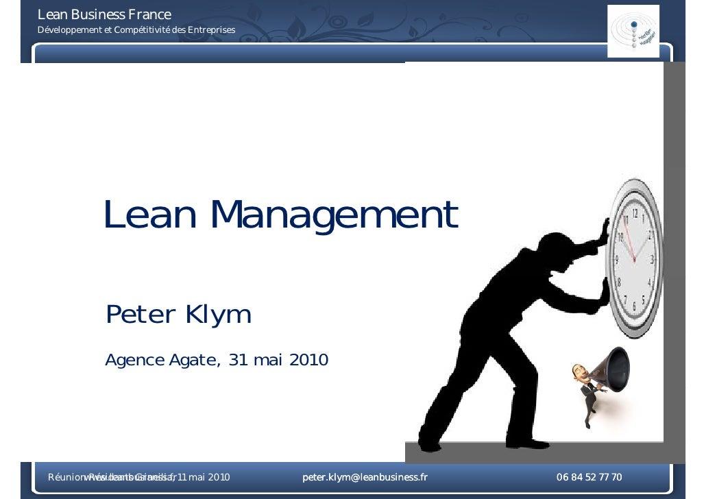 Lean Business France Développement et Compétitivité des Entreprises                   Lean Management                 Pete...