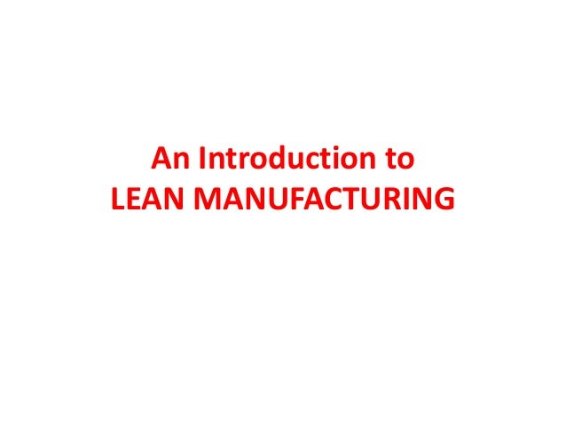 An Introduction toLEAN MANUFACTURING