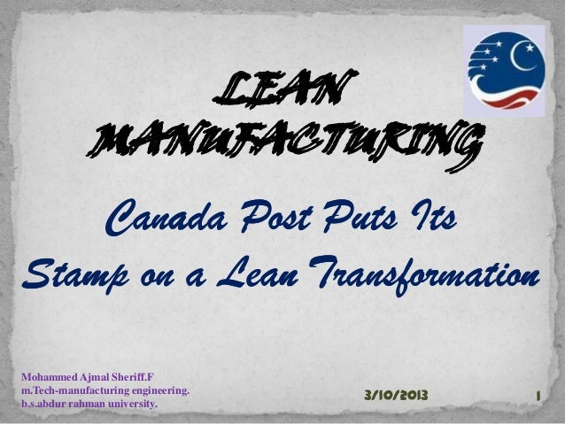 LEAN                 LEAN             MANUFACTURING             MANUFACTURING    Canada Post Puts ItsStamp on a Lean Trans...