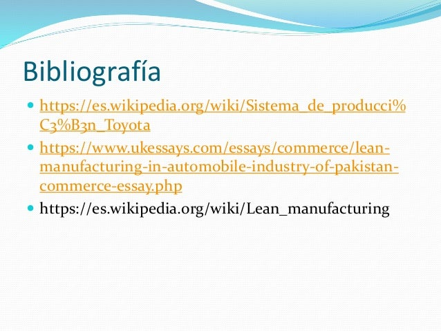 lean manufacturing in automobile industry of pakistan commerce essay 04092016 smaller manufacturers now will have access to lean manufacturing training  group is a loose consortium of european automobile  industry impacts.