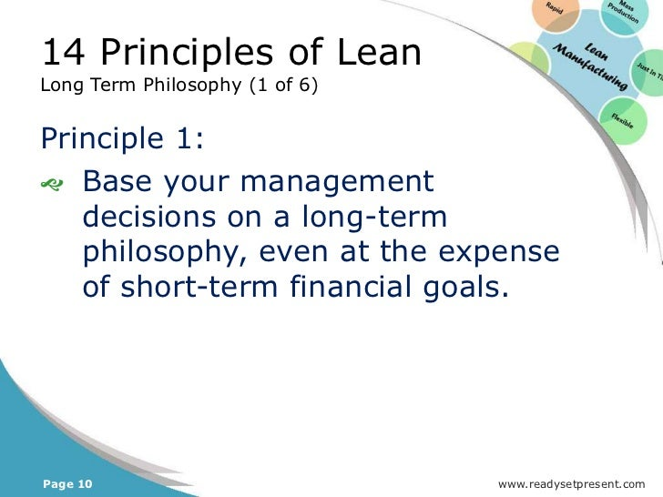 14 Principles of LeanThe Right Process will Produce the Right Results(12 of 14)    –     Lean advocates the use of        ...