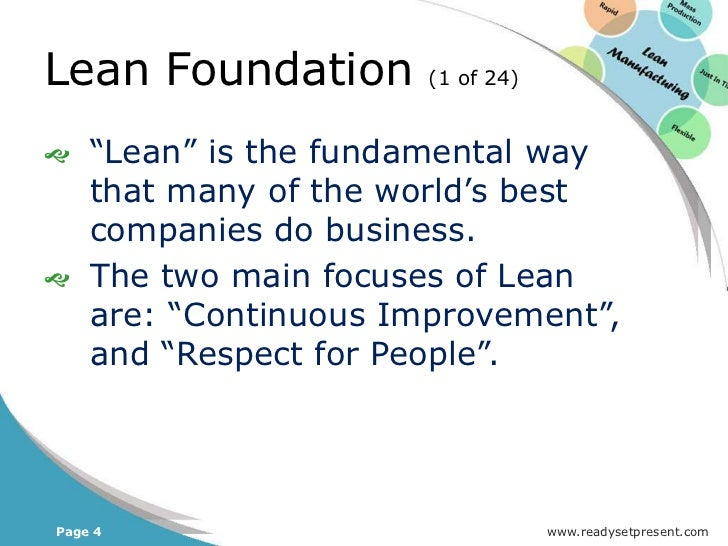 Lean Foundation               (2 of 24)   Continuous improvement, also    called kaizen, defines much of    Lean.   The ...