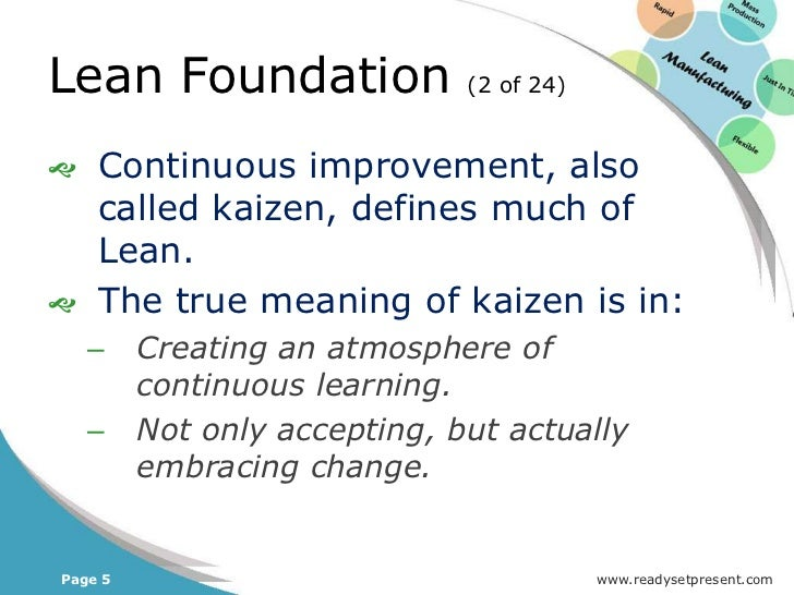 Lean Foundation         (22 of 24)   Most companies currently    practicing lean, are merely using    lean tools or techn...