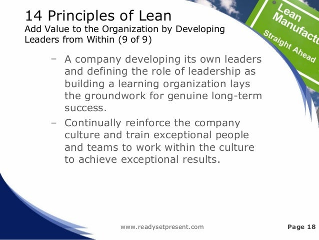 14 Principles of Lean Add Value to the Organization by Developing Leaders from Within (9 of 9) – A company developing its ...