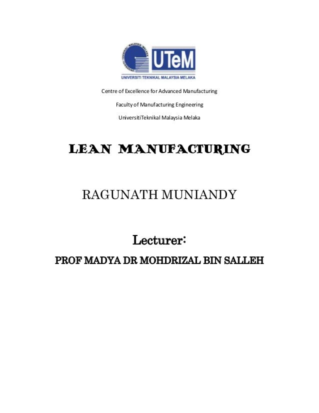 Centre of Excellence for Advanced Manufacturing Faculty of Manufacturing Engineering UniversitiTeknikal Malaysia Melaka LE...