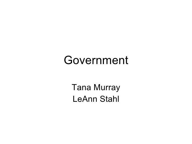 Government Tana Murray LeAnn Stahl