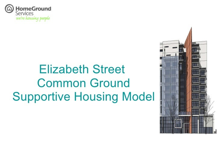 Elizabeth Street  Common Ground Supportive Housing Model