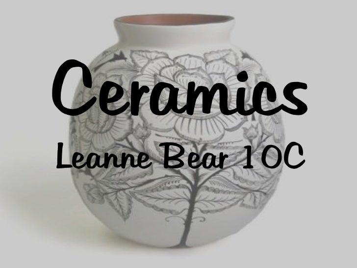 CeramicsLeanne Bear 10C